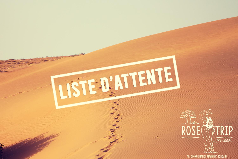 Rose Trip Sénégal Liste d'attente